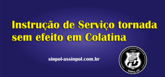 Instrução de Serviço tornada sem efeito em Colatina